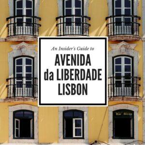 Avenida da Liberdade Lisbon insider's guide