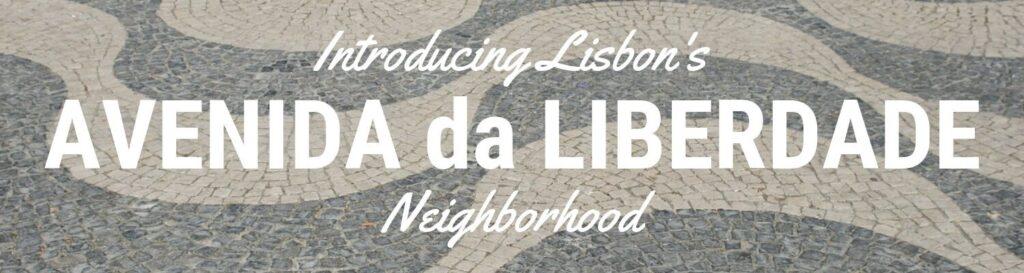Exploring Avenida da Liberdade Lisbon