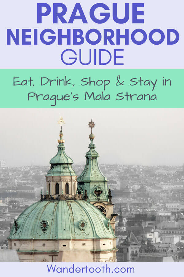 Mala Strana Prague Neighborhood guide - hotels, shopping, restaurants, and more
