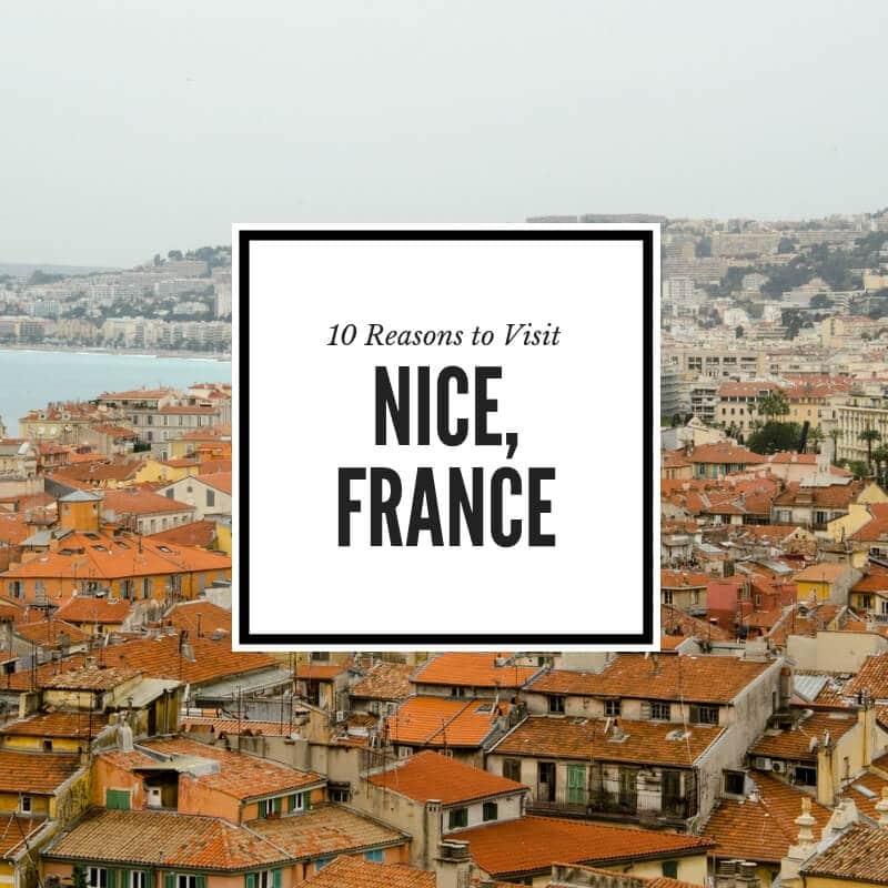 Reasons to visit Nice France