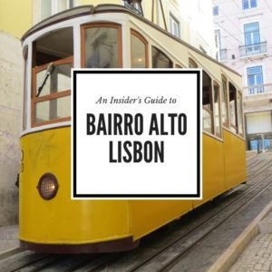 Bairro Alto Lisbon neighborhood guide