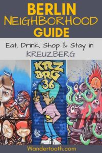 Local's Guide to Exploring Kreuzberg Berlin: Eat, drink, stay and shop in one of Berlin's most diverse districts! Includes tips to making the most of your time in this central and cultural Berlin area. #Berlin #Europe #Germany #Travel #Travelguide #Citybreak