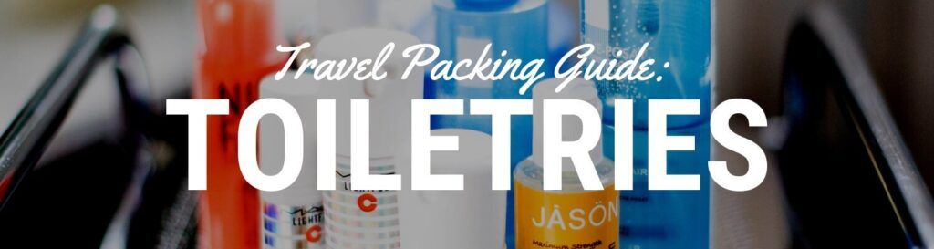 Toiletries List for Travel