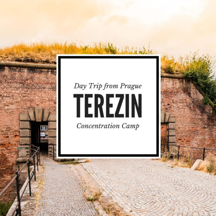 Terezin Concentration Camp and Memorial