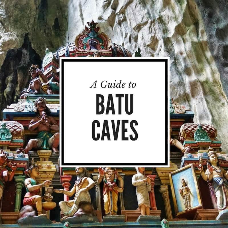 A guide to visiting Batu Caves Kulala Lumpur