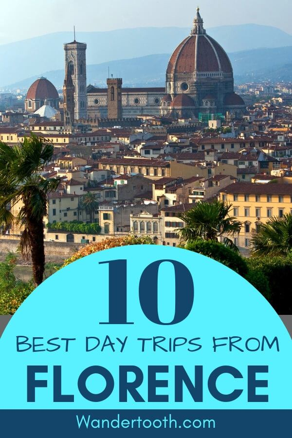 Great one day trips from Florence Italy