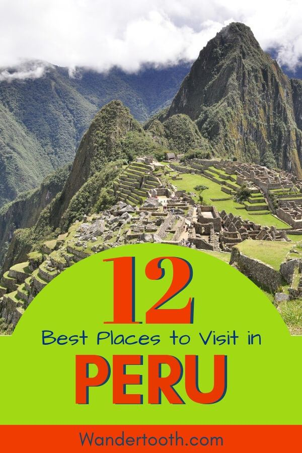 top places to visit in peru