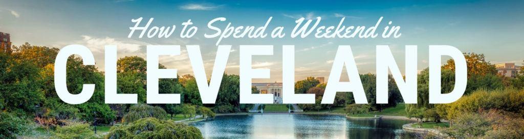 Weekend in Cleveland Header Image