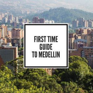 First Time Guide to Medellin Feature Image