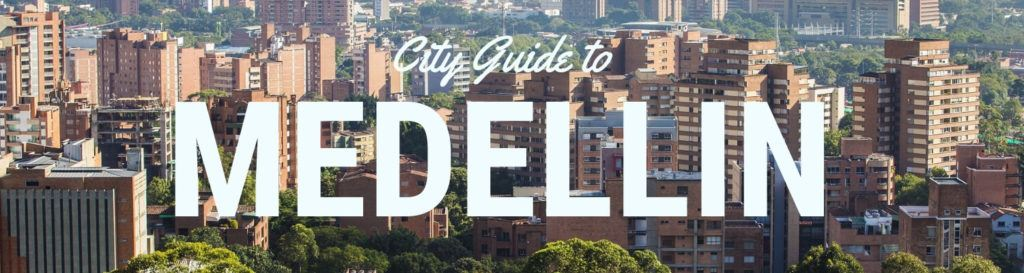 Medellin Colombia City Guide Header Image