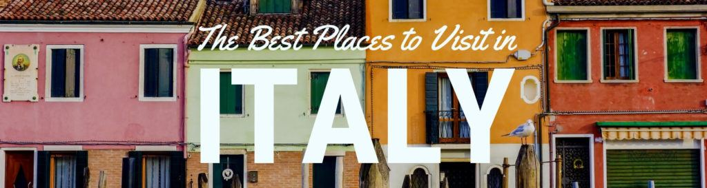 Where to go in Italy