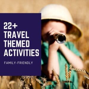 travel themed activities