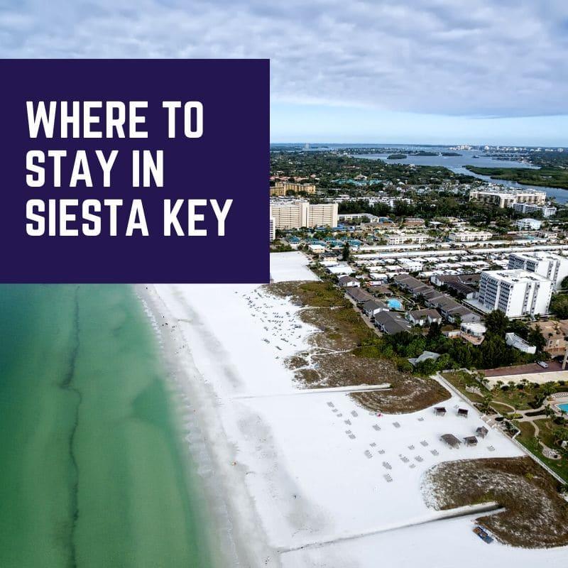 Where to stay in Siesta Key