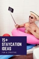 fun ideas for a staycation