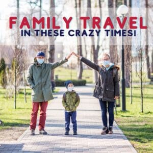 family travel during covid
