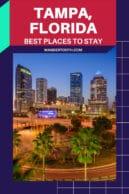 best hotels in Tampa